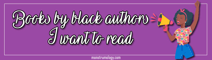 Books by Black Authors I Want to Read