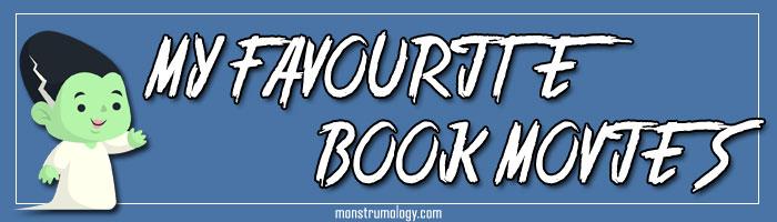 My Favourite Book Movies