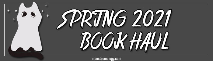 Spring 2021 Book Haul
